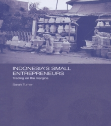 Indonesia's Small Entrepreneurs : Trading on the Margins, PDF eBook