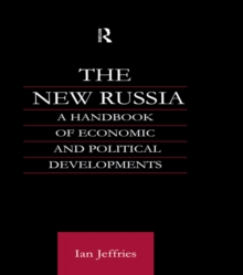 The New Russia : A Handbook of Economic and Political Developments, PDF eBook