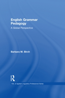 English Grammar Pedagogy : A Global Perspective, PDF eBook