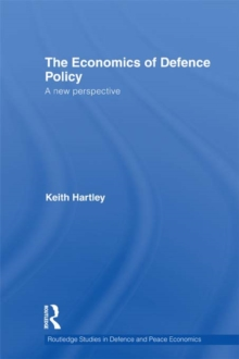 The Economics of Defence Policy : A New Perspective, PDF eBook