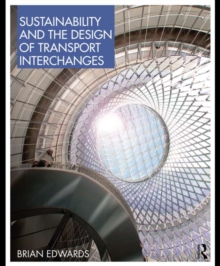 Sustainability and the Design of Transport Interchanges, EPUB eBook