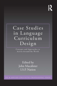 Case Studies in Language Curriculum Design : Concepts and Approaches in Action Around the World, EPUB eBook