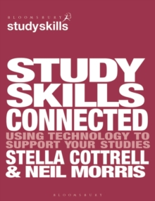 Study Skills Connected : Using Technology to Support Your Studies, Paperback Book