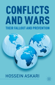 Conflicts and Wars : Their Fallout and Prevention, Hardback Book