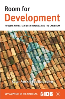 Room for Development : Housing Markets in Latin America and the Caribbean, PDF eBook