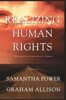Realizing Human Rights : Moving from Inspiration to Impact, PDF eBook