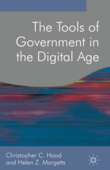 The Tools of Government in the Digital Age, PDF eBook
