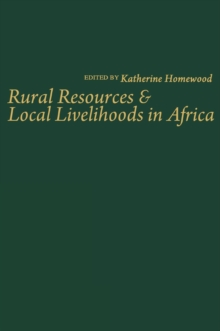 Rural Resources and Local Livelihoods in Africa, PDF eBook