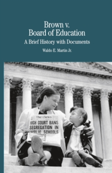 Brown vs. Board of Education of Topeka : A Brief History with Documents, PDF eBook