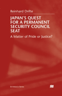 Japan's Quest For A Permanent Security Council Seat : A Matter of Pride or Justice?, PDF eBook