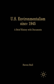 U.S. Environmentalism since 1945 : A Brief History with Documents, PDF eBook