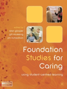 Foundation Studies for Caring : Using Student-Centred Learning, PDF eBook
