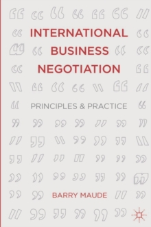 International Business Negotiation : Principles and Practice, Paperback / softback Book