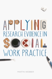 Applying Research Evidence in Social Work Practice, PDF eBook