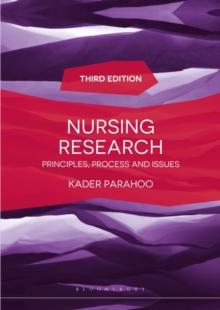 Nursing Research : Principles, Process and Issues, Paperback Book
