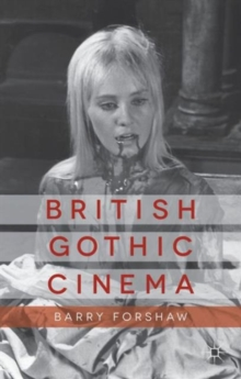 British Gothic Cinema, Paperback / softback Book