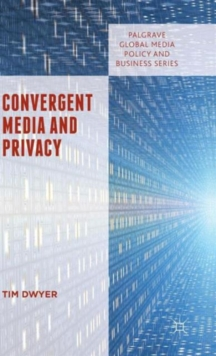 Convergent Media and Privacy, Hardback Book