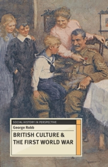 British Culture and the First World War, PDF eBook