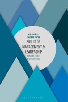 Skills of Management and Leadership : Managing People in Organisations, Paperback Book