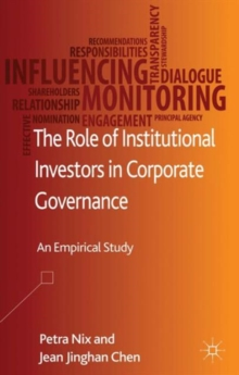 The Role of Institutional Investors in Corporate Governance : An Empirical Study, Hardback Book