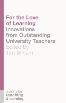For the Love of Learning : Innovations from Outstanding University Teachers, Paperback Book