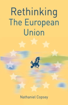 Rethinking the European Union, Paperback Book