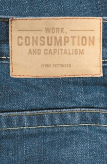 Work, Consumption and Capitalism, PDF eBook