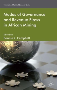 Modes of Governance and Revenue Flows in African Mining, Hardback Book