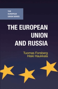 The European Union and Russia, Paperback Book