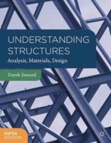 Understanding Structures : Analysis, Materials, Design, Paperback Book
