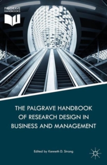The Palgrave Handbook of Research Design in Business and Management, Hardback Book