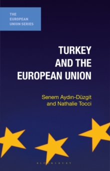 Turkey and the European Union, Paperback / softback Book