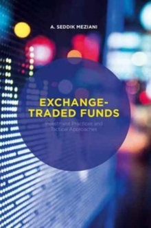 Exchange-Traded Funds : Investment Practices and Tactical Approaches, Hardback Book