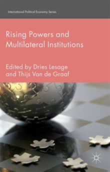 Rising Powers and Multilateral Institutions, Hardback Book