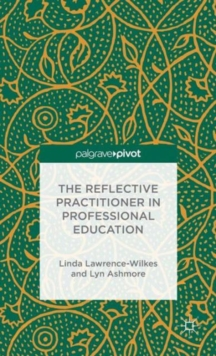 The Reflective Practitioner in Professional Education, Hardback Book