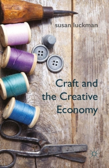 Craft and the Creative Economy, PDF eBook