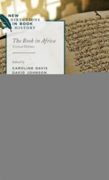 The Book in Africa : Critical Debates, Hardback Book