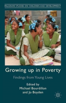Growing Up in Poverty : Findings from Young Lives, Hardback Book