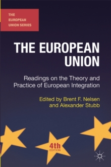 The European Union : Readings on the Theory and Practice of European Integration, Paperback Book