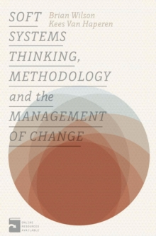 Soft Systems Thinking, Methodology and the Management of Change, PDF eBook