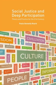 Social Justice and Deep Participation : Theory and Practice for the 21st Century, Hardback Book