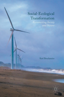 Social-Ecological Transformation : Reconnecting Society and Nature, Hardback Book