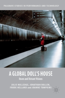A Global Doll's House : Ibsen and Distant Visions, Hardback Book