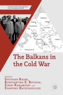 The Balkans in the Cold War, Hardback Book