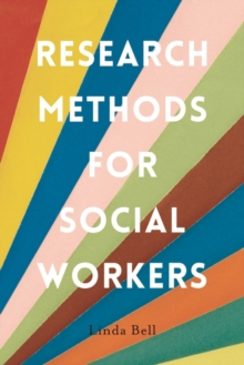 Research Methods for Social Workers, Paperback / softback Book