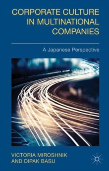 Corporate Culture in Multinational Companies : A Japanese Perspective, Hardback Book
