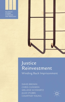 Justice Reinvestment : Winding Back Imprisonment, PDF eBook