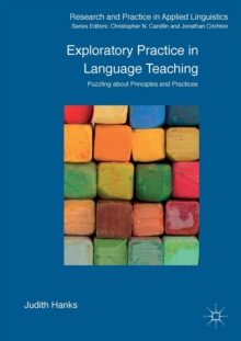 Exploratory Practice in Language Teaching : Puzzling About Principles and Practices, Paperback Book