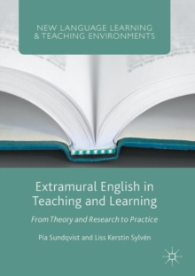 Extramural English in Teaching and Learning : From Theory and Research to Practice, Paperback Book