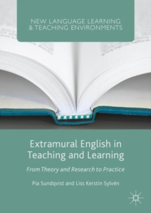 Extramural English in Teaching and Learning : From Theory and Research to Practice, PDF eBook